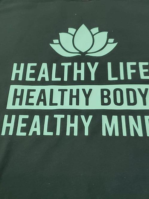 Healthy Life, Body & Mind (Tees)