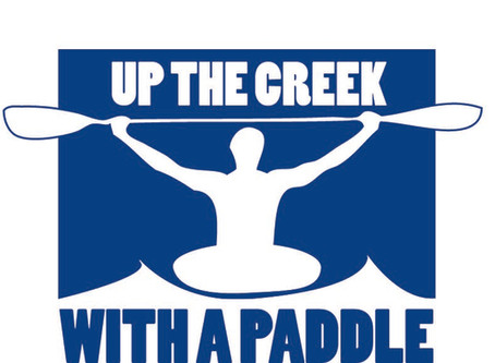 DAY 7 -UP THE CREEK WITH A PADDLE                7 DAY CHALLENGE