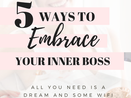 How to Embrace your inner boss