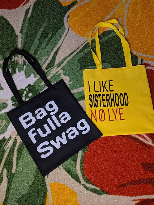 Bag full a Swag Tote Bags