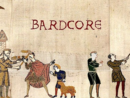 "Yes, Bardcore is Now a ""Thing"""