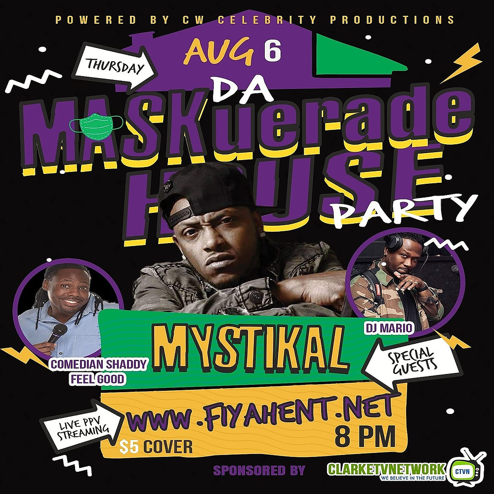 August 6th at 8pm CST is the date and time. Your home ($5 pay-per-view ticket) is the cost, and Mystikal is the headliner!