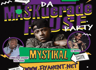 Here we go (August 6th) with Mystikal!