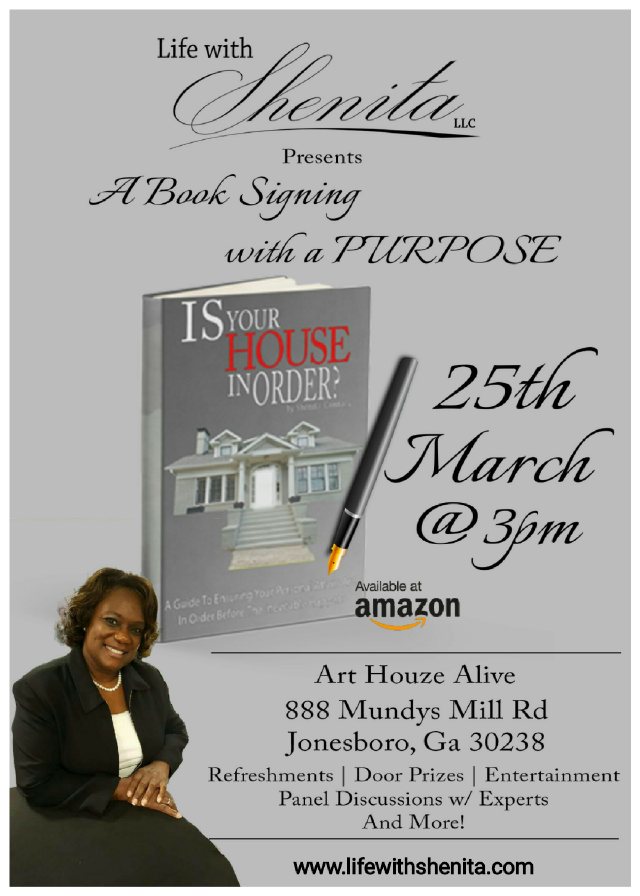 Is your house in order?  If not, then mark March 25, 2018 on your calendar for this special event!