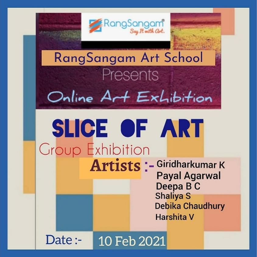 """""""Slice of Art""""-Online Art Exhibition"""