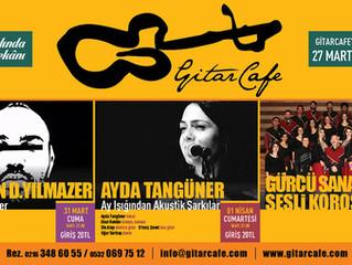 GitarCafe'de bu haftanın programı: 27 Mart - 02 Nisan