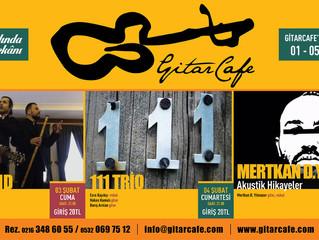 GitarCafe'de bu haftanın programı: 01-05 Şubat