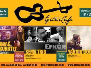 GitarCafe'de bu haftanın programı: 01-05 Mart