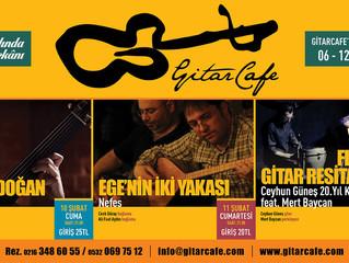 GitarCafe'de bu haftanın programı: 06-12 Şubat