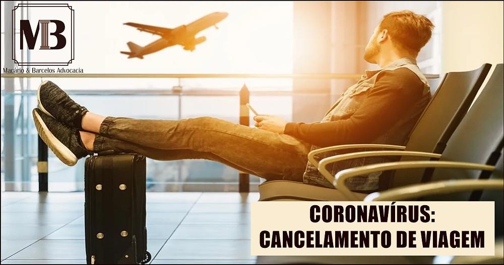 Posso cancelar viagem devido ao Coronavírus (Covid-19)?