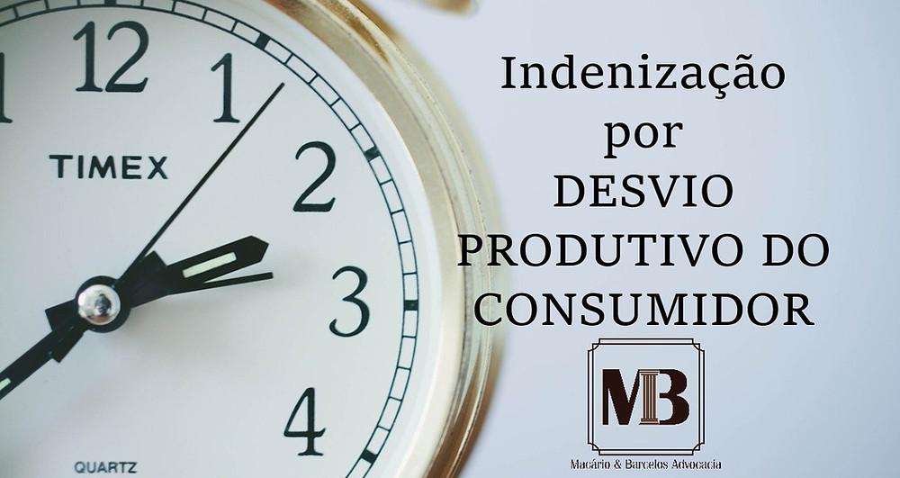 Desvio Produtivo do Consumidor