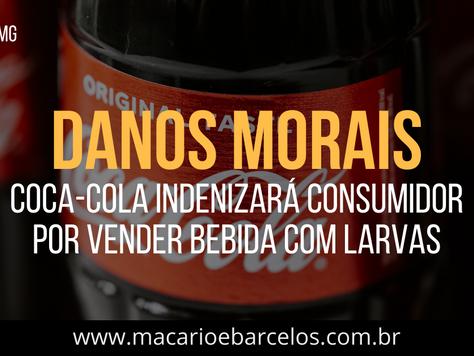 Coca-Cola INDENIZARÁ consumidor por vender BEBIDA COM LARVAS