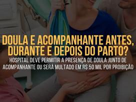 HOSPITAL deve PERMITIR DOULA mesmo com PRESENÇA DE ACOMPANHANTE