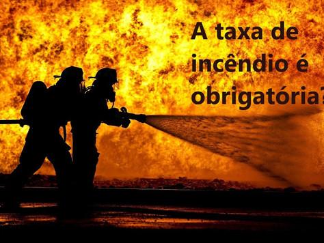 A taxa de incêndio é obrigatória?