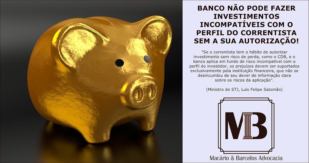 Banco não pode investir sem autorização prévia do correntista