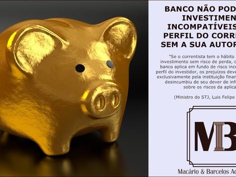 Banco não pode investir sem autorização prévia de correntista