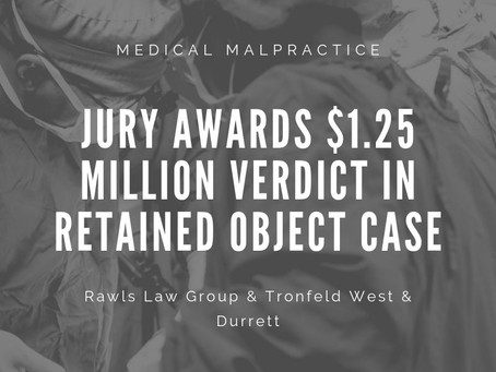 Jury Awards $1.25 Million Verdict in Retained Object Case
