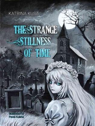 The Strange Stillness of Time.jpg