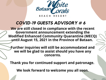 Covid-19 Guest Advisory # 6