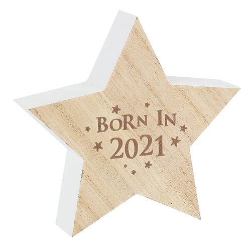 Born In 2021 Wooden Standing Star