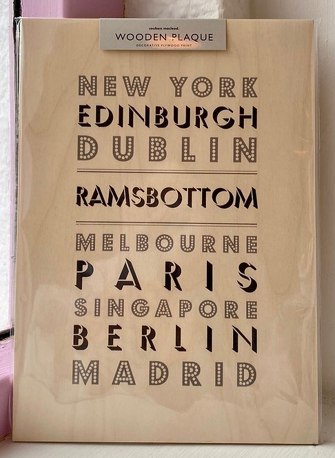 New York, Edinburgh, Dublin, Ramsbottom Wooden Plaque