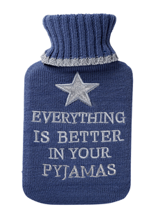 Everything Is Better...Hot Water Bottle