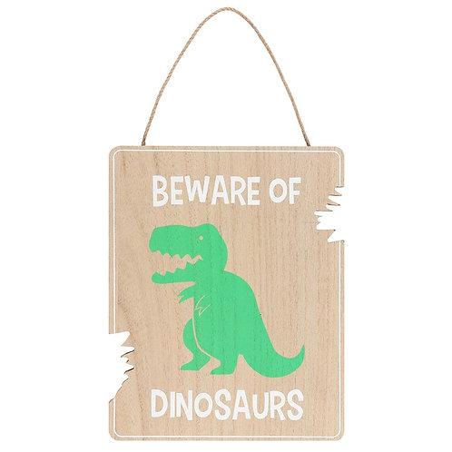 Beware of Dinosaurs Hanging Sign