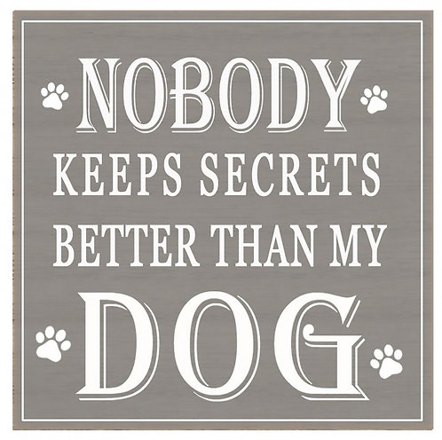 Dog Secrets Block Sign