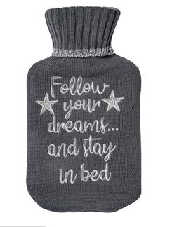 Follow Your Dreams Hot Water Bottle