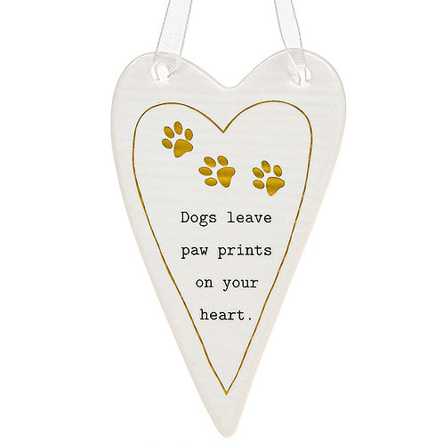 Dogs Leave Paw Prints...Ceramic Plaque