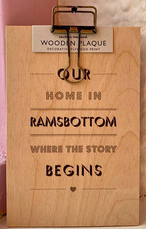 Our Home In Ramsbottom Plaque With Hanger