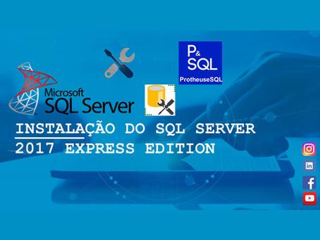 Instalação do Microsoft SQL Server 2017 Express Edition