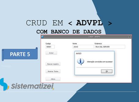 CRUD(Create Read Update Delete) em ADVPL