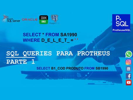 SQL queries para Protheus - PARTE 1