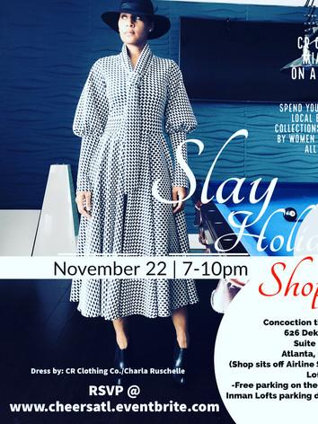 Slay Holiday Shop and Sip