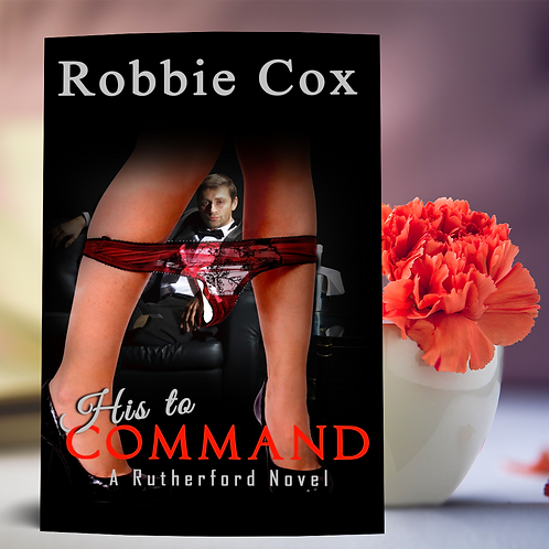 His to Command ( A Rutherford Novel ~ Book 4)