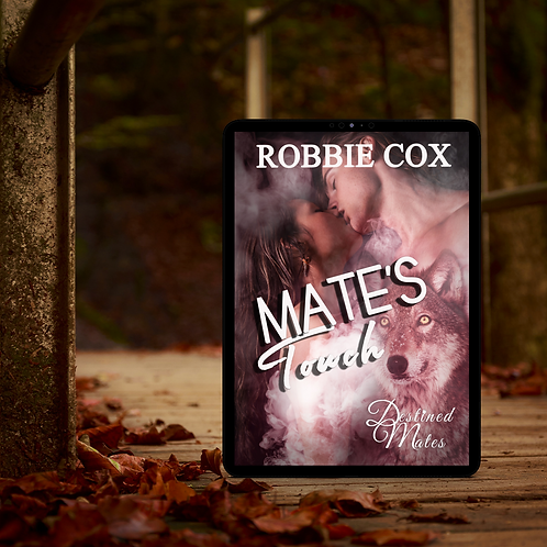 Mate's Touch (Destined Mates Book 3)