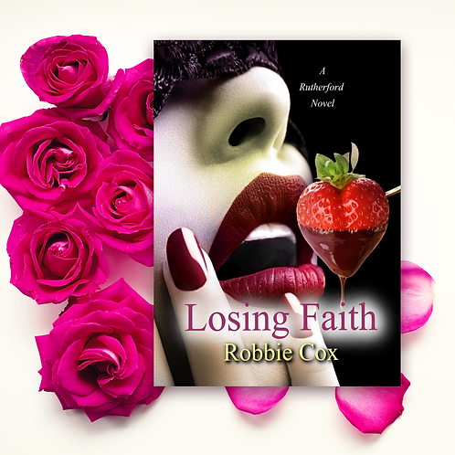 Losing Faith (A Rutherford Novel ~Book 1)