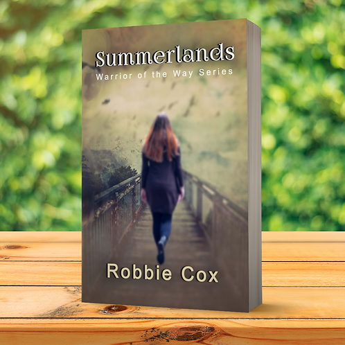 Summerlands (Warrior of the Way Book 4)