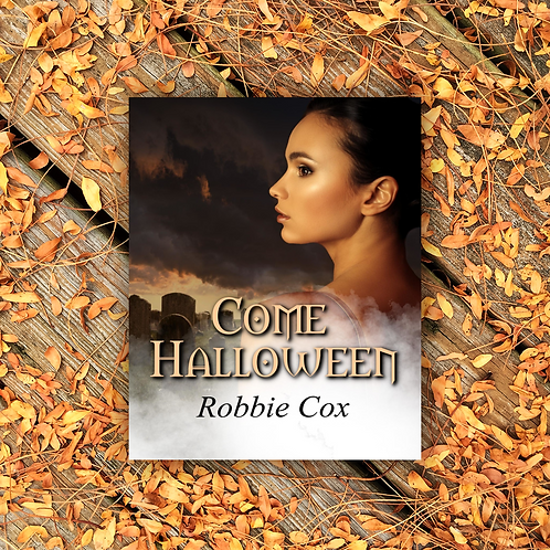 Come Halloween (Halloween Seduction Book 1)