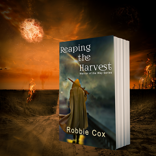 Reaping the Harvest (Warrior of the Way Book 1)