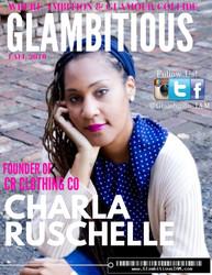 Meet:Charla Ruschelle! GlambitiousIAM