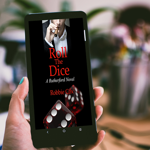 Roll the Dice (A Rutherford Novel ~ Book 2)