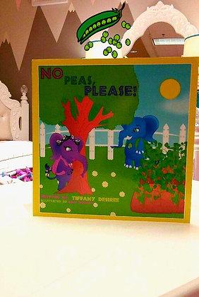"Lolliwolliworld Publishing Presents; ""No Peas, Please!"""