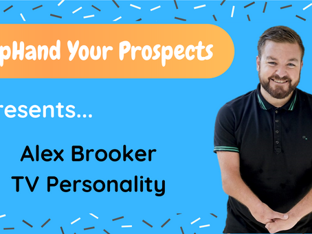ExpHand Your Prospects: Alex Brooker - TV Personality