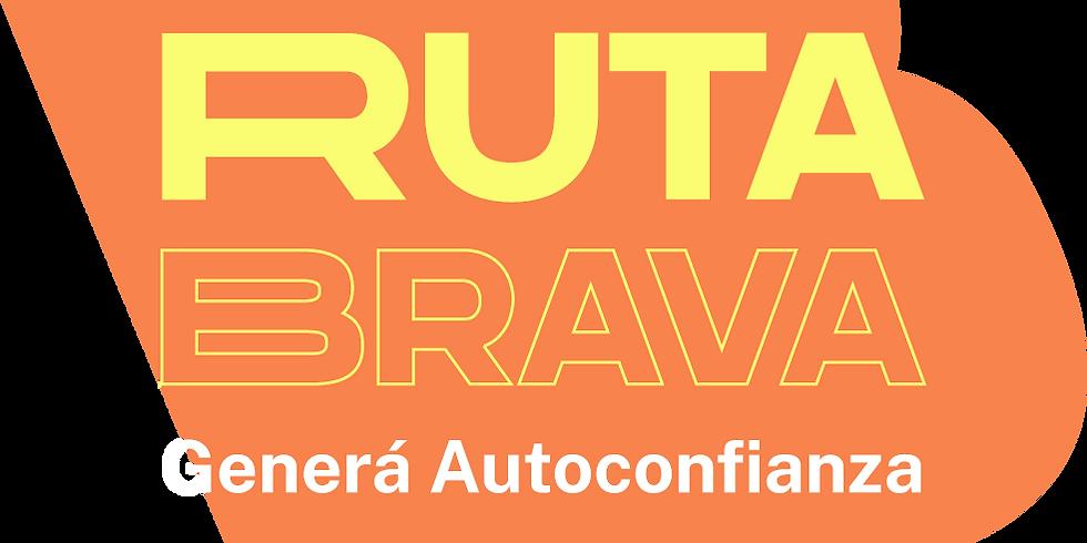 Ruta BRAVA: Generá Autoconfianza