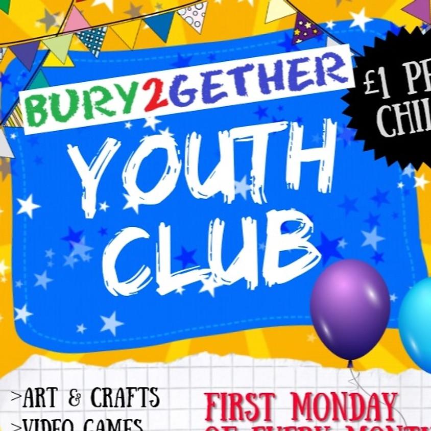 BURY2GETHER Youth Club  (JAN) Age 10+