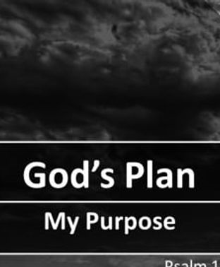 Gods Plan - My Purpose.jpg