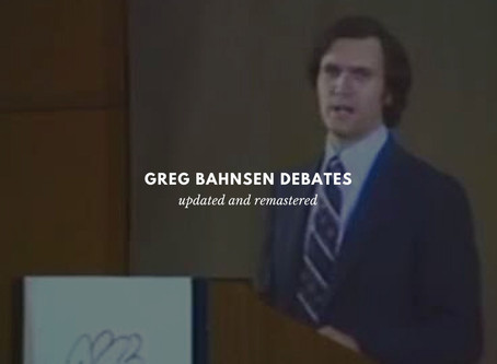 Greg Bahnsen's Debates Remastered