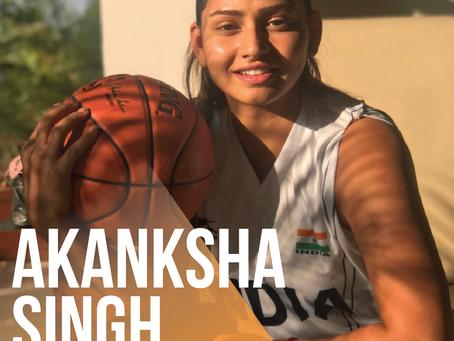 Akanksha Singh - The Indian Basketball Sensation
